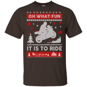 Motorbike Sweater Christmas Oh What Fun It Is To Ride T-Shirts, Hoodie, Sweater Apparel 2
