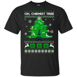 Oh Chemist Tree Ugly Christmas Sweater, T-Shirts, Hoodie Apparel