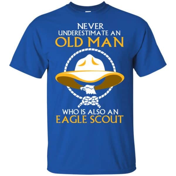 Never Underestimate An Old Man Who Is Also An Eagle Scout Shirt, Hoodie, Tank Apparel 5