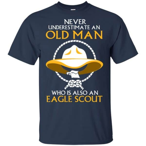 Never Underestimate An Old Man Who Is Also An Eagle Scout Shirt, Hoodie, Tank Apparel 6