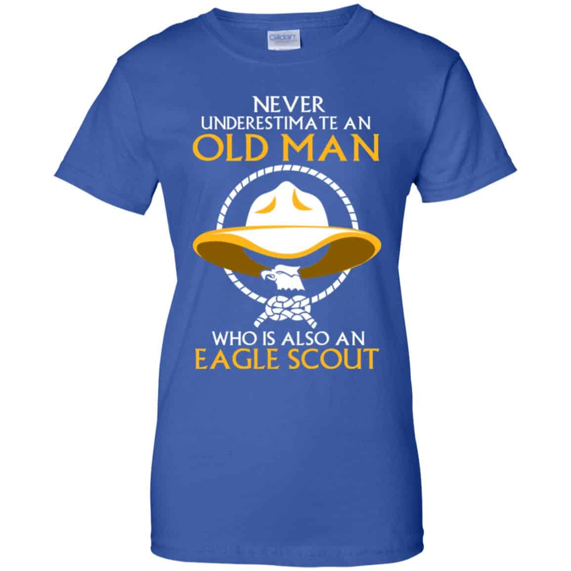 Never Underestimate An Old Man Who Is Also An Eagle Scout Shirt, Hoodie,  Tank