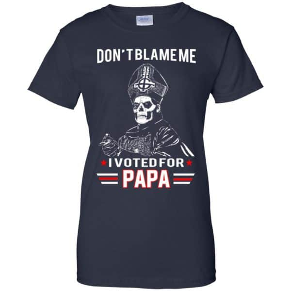 Don't Blame Me I Voted For Papa Shirt, Hoodie, Tank Apparel 13