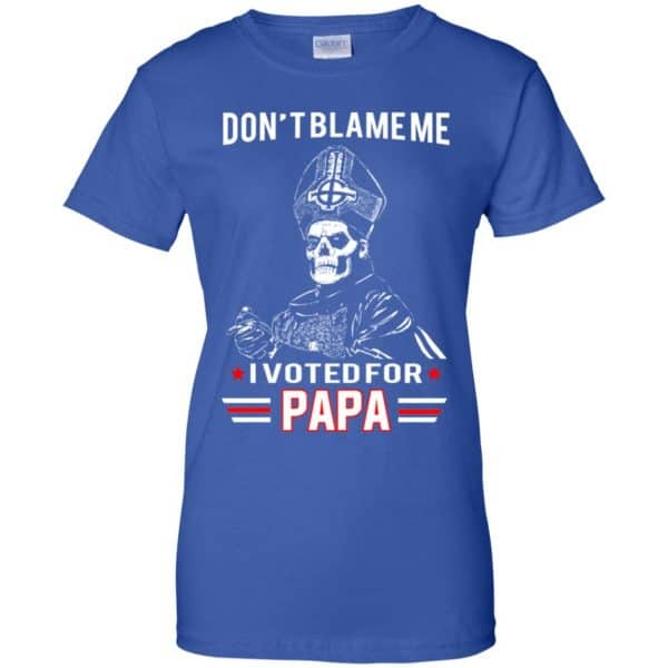 Don't Blame Me I Voted For Papa Shirt, Hoodie, Tank Apparel 14