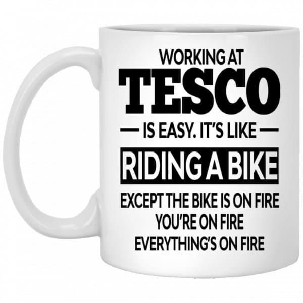 Working At Tesco Is Easy It's Like Riding A Bike Mug Coffee Mugs