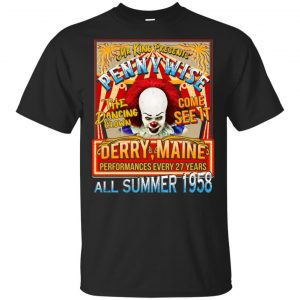 Mr King Presents Pennywise The Dancing Clown Come See It Derry Maine All Summer 1958 Shirt, Hoodie, Tank