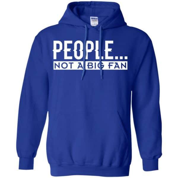People Not A Big Fan Introvert Shirt, Hoodie, Tank Apparel 10