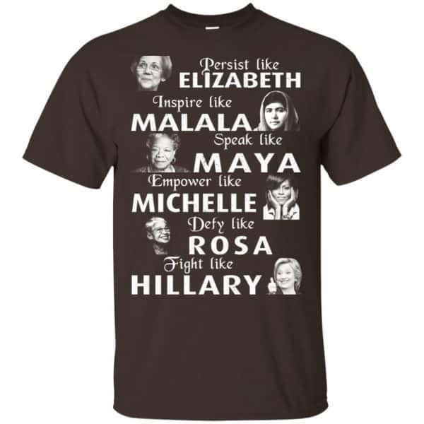 Persist Like Elizabeth Inspire Like Malala Speak Like Maya Shirt, Hoodie, Tank Apparel 4