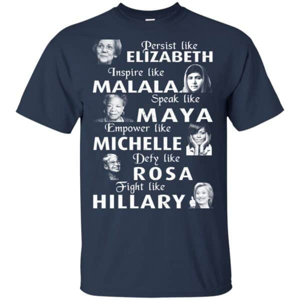 Persist Like Elizabeth Inspire Like Malala Speak Like Maya Shirt, Hoodie, Tank Apparel 6