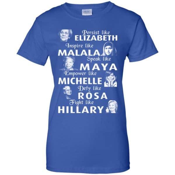 Persist Like Elizabeth Inspire Like Malala Speak Like Maya Shirt, Hoodie, Tank Apparel 14