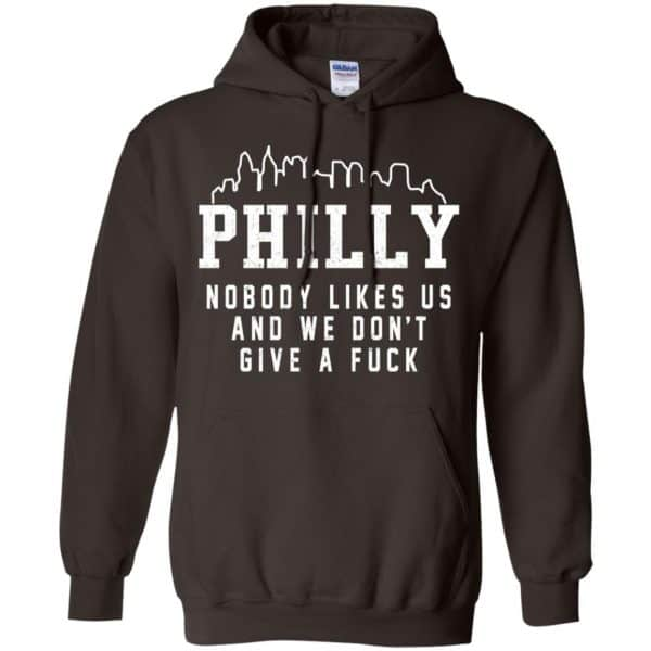 Philly Nobody Likes Us And We Don't Give A Fuck Shirt, Hoodie, Tank Apparel 9