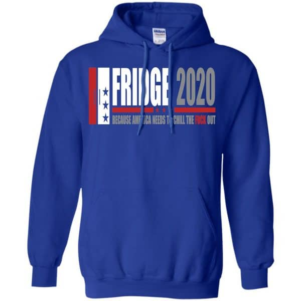 Fridge 2020 Because America Needs To Chill The Fuck Out T-Shirts, Hoodie, Tank Apparel 10