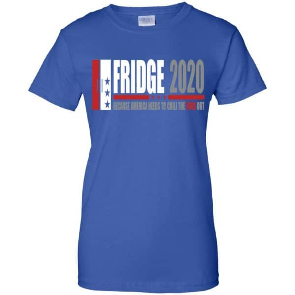 Fridge 2020 Because America Needs To Chill The Fuck Out T-Shirts, Hoodie, Tank Apparel 14