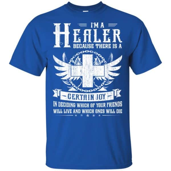 I'm A Healer Because There Is A Certain Joy Shirt, Hoodie, Tank