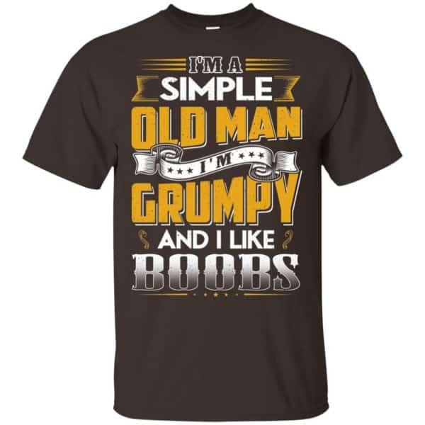 I'm A Simple Old Man I'm Grumpy And I Like Boobs Shirt, Hoodie, Tank Apparel 4