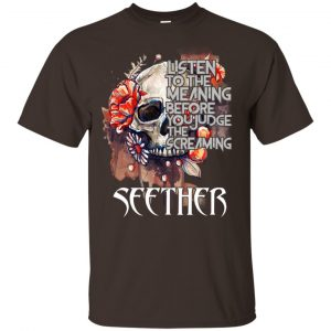 Seether: Listen To The Meaning Before You Judge The Screaming Seether T-Shirt, Hoodie, Tank Apparel 2