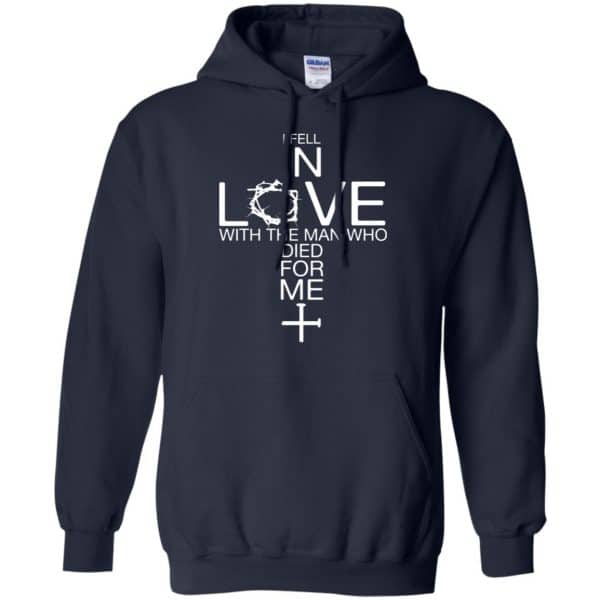 I Fell In Love With The Man Who Died For Me Shirt, Hoodie, Tank Apparel 8