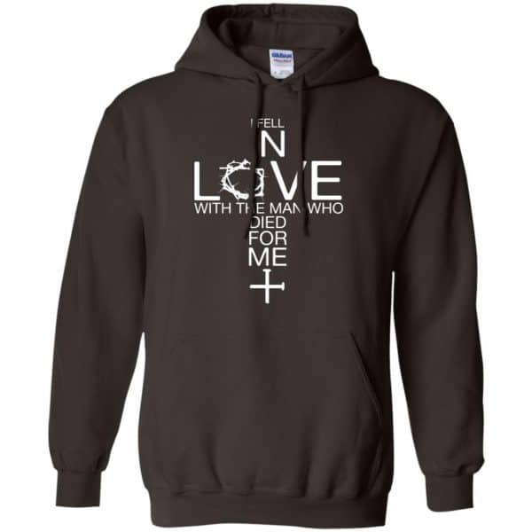 I Fell In Love With The Man Who Died For Me Shirt, Hoodie, Tank Apparel 9