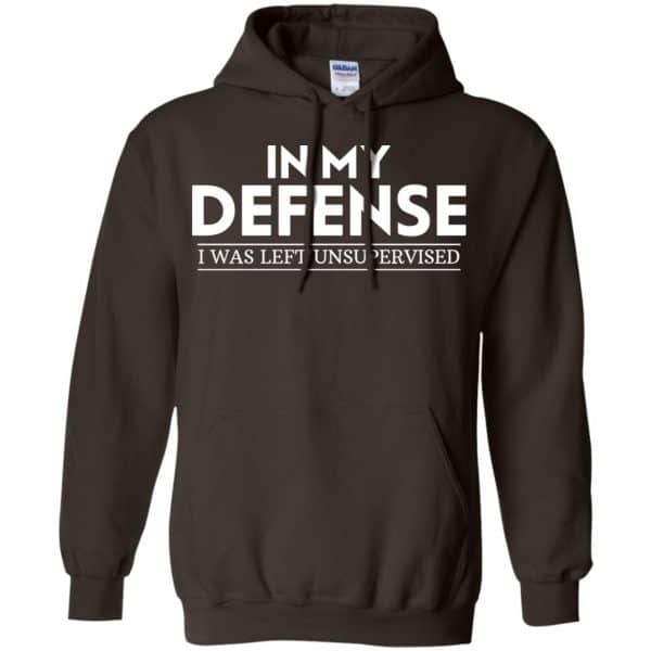 In My Defense I Was Left Unsupervised Shirt, Hoodie, Tank Apparel 9