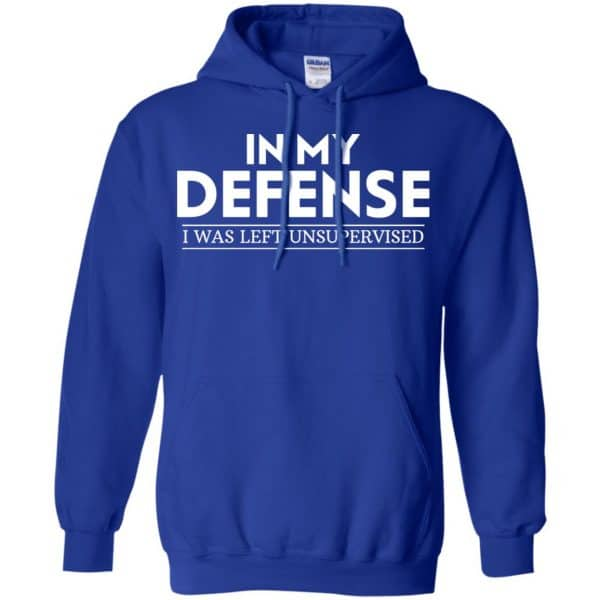 In My Defense I Was Left Unsupervised Shirt, Hoodie, Tank Apparel 10