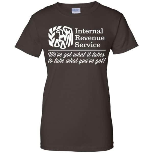 Internal Revenue Service We've Got What It Takes To Take What You've Got Shirt, Hoodie, Tank Apparel 12