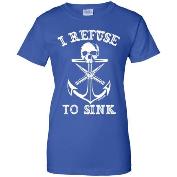 I Refuse To Sink Shirt, Hoodie, Tank Apparel 14