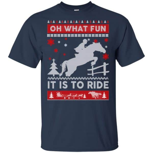 Horse Sweater Christmas Oh What Fun It Is To Ride T-Shirts, Hoodie, Sweater Apparel 6