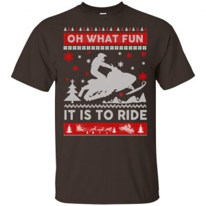 Snowmobile Sweater Christmas Oh What Fun It Is To Ride T-Shirts, Hoodie, Sweater