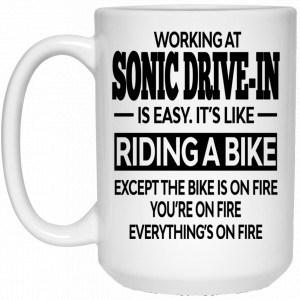 Working At Sonic Drive-In Is Easy It's Like Riding A Bike Mug Coffee Mugs 2