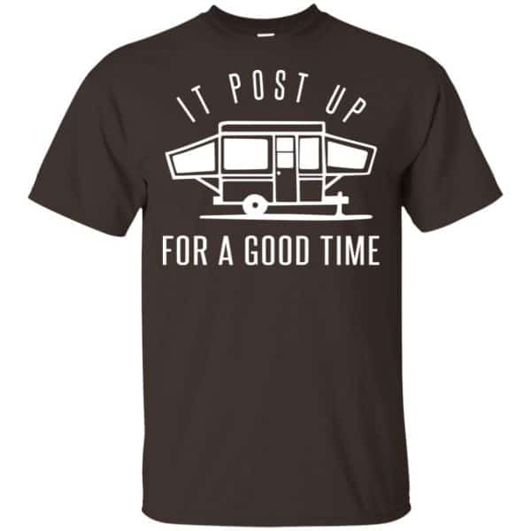 It Post Up For A Good Time Shirt, Hoodie, Tank Apparel 4