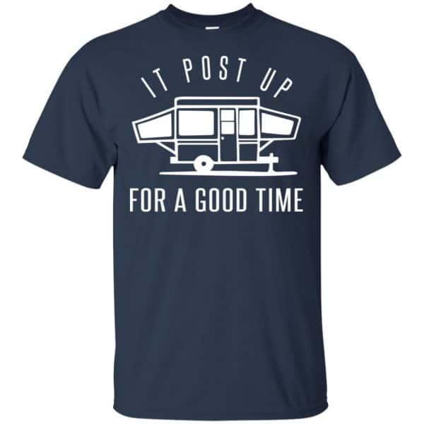 It Post Up For A Good Time Shirt, Hoodie, Tank Apparel 6