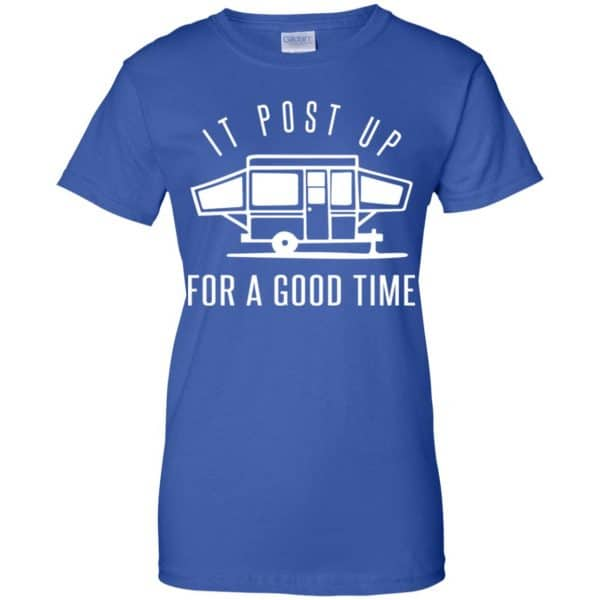 It Post Up For A Good Time Shirt, Hoodie, Tank Apparel 14