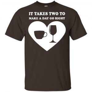 It Takes Two To Make A Day Go Right Shirt, Hoodie, Tank Apparel 2