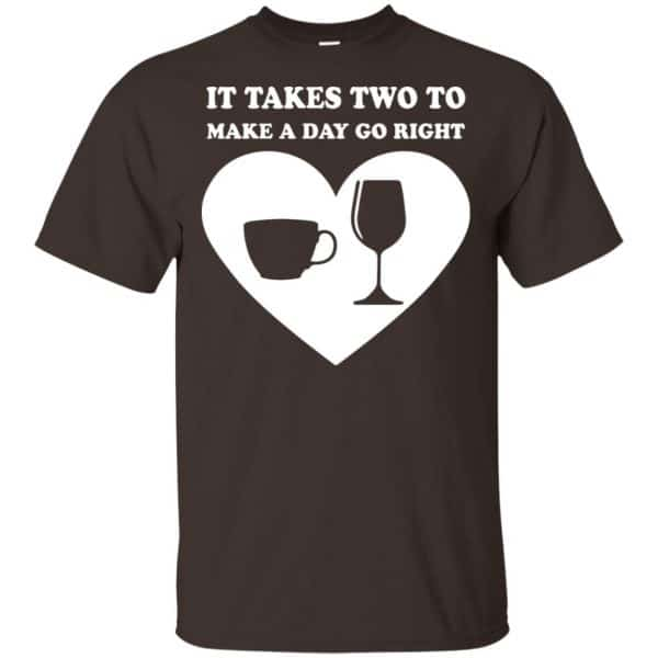 It Takes Two To Make A Day Go Right Shirt, Hoodie, Tank Apparel 4