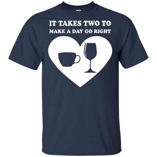 It Takes Two To Make A Day Go Right Shirt, Hoodie, Tank Apparel 6