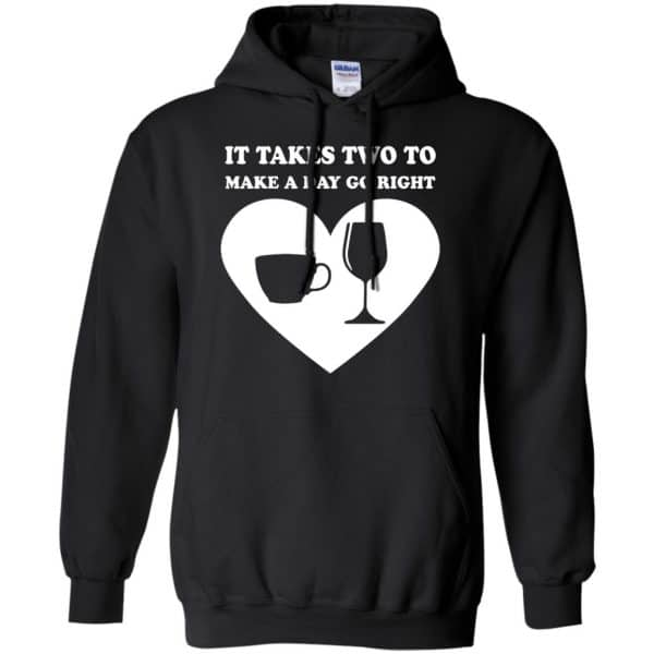 It Takes Two To Make A Day Go Right Shirt, Hoodie, Tank Apparel 7