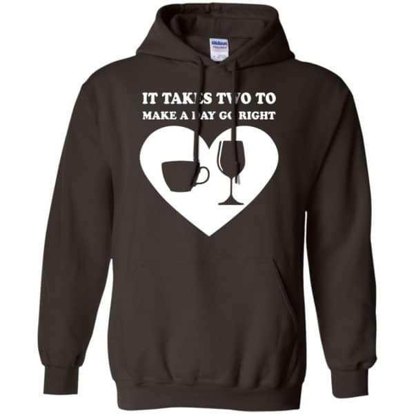 It Takes Two To Make A Day Go Right Shirt, Hoodie, Tank Apparel 9