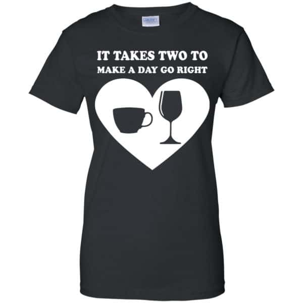It Takes Two To Make A Day Go Right Shirt, Hoodie, Tank Apparel 11