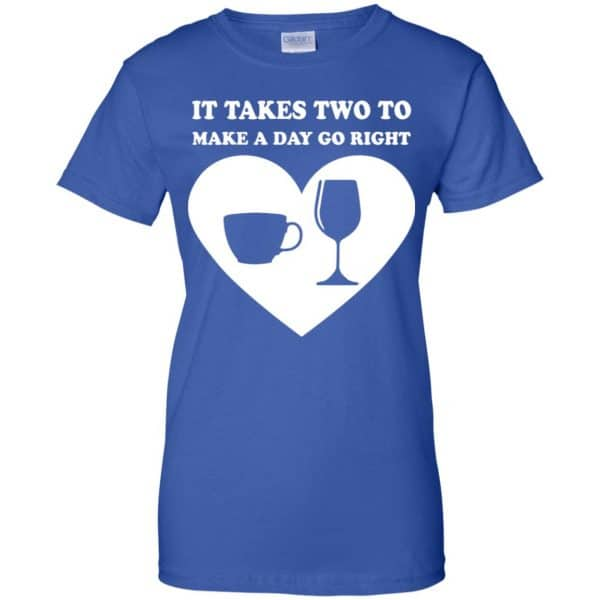 It Takes Two To Make A Day Go Right Shirt, Hoodie, Tank Apparel 14