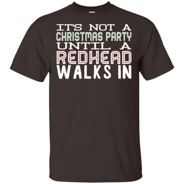 It's Not A Christmas Party Until A Redhead Walks In T-Shirts, Hoodie, Tank Apparel 4