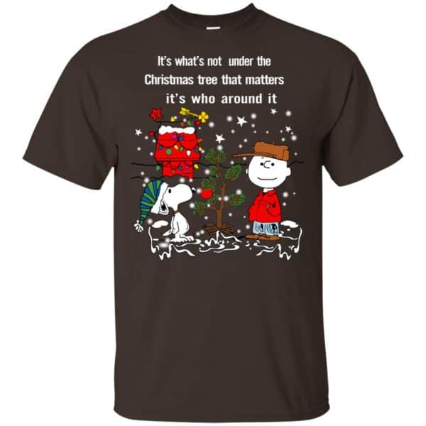 It's What't Not Under The Christmas Tree That Matters It's Who Around It Shirt, Hoodie, Tank Apparel 4