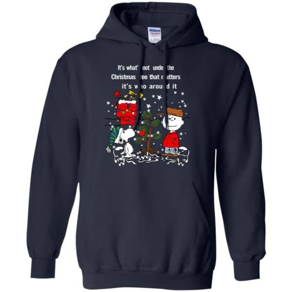 It's What't Not Under The Christmas Tree That Matters It's Who Around It Shirt, Hoodie, Tank Apparel 8