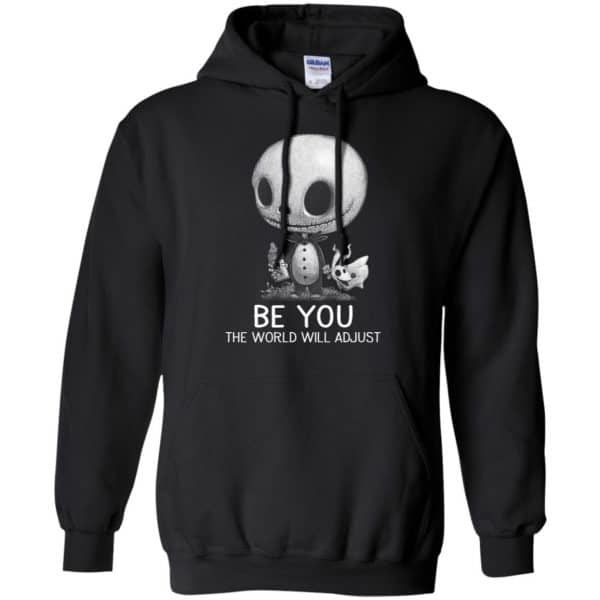 Be You The World Will Adjust Shirt, Hoodie, Tank Apparel 7