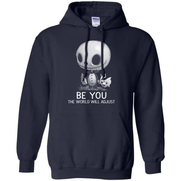 Be You The World Will Adjust Shirt, Hoodie, Tank Apparel 8