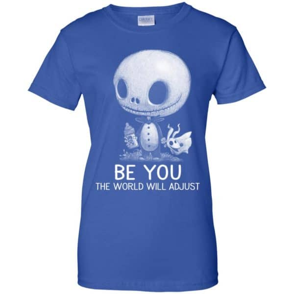 Be You The World Will Adjust Shirt, Hoodie, Tank Apparel 14