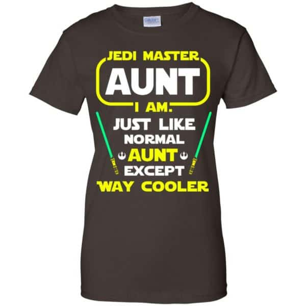 Jedi Master Aunt I Am ! Just Like Normal Aunt Except Way Cooler Shirt, Hoodie, Tank Apparel 12