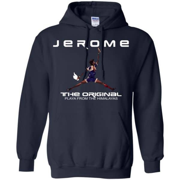 Jerome The Original Playa From The Himalayas T-Shirts, Hoodie, Tank Apparel
