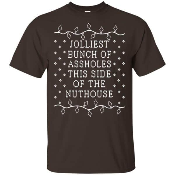 Jolliest Bunch Of Assholes This Side Of The Nuthouse Christmas Sweatshirt, T-Shirts, Hoodie Apparel 4