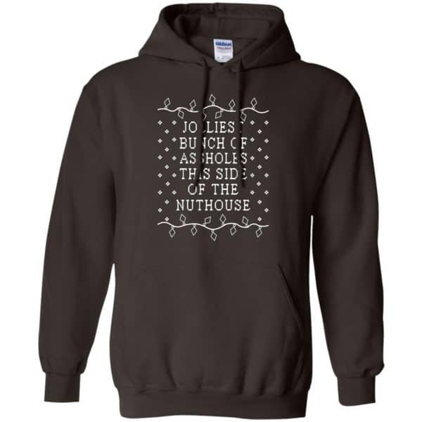 Jolliest Bunch Of Assholes This Side Of The Nuthouse Christmas Sweatshirt, T-Shirts, Hoodie Apparel 9