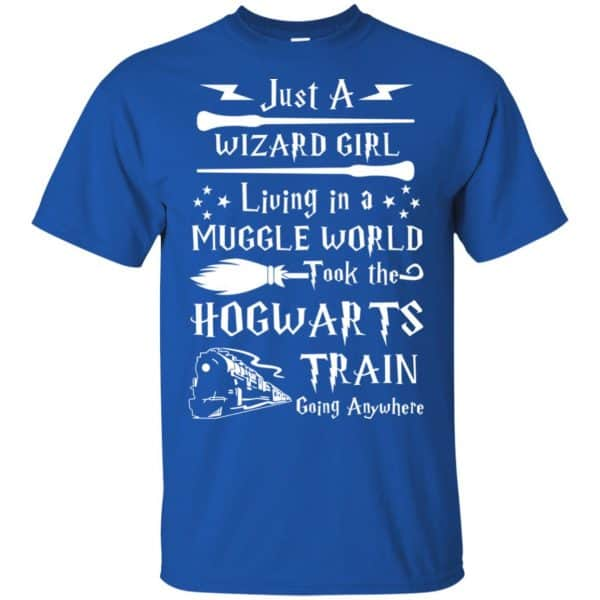 Harry Potter: Just A Wizard Girl Living in a Muggle World Took The Hogwarts Train Going Anywhere T-Shirts, Hoodie, Tank Apparel 5