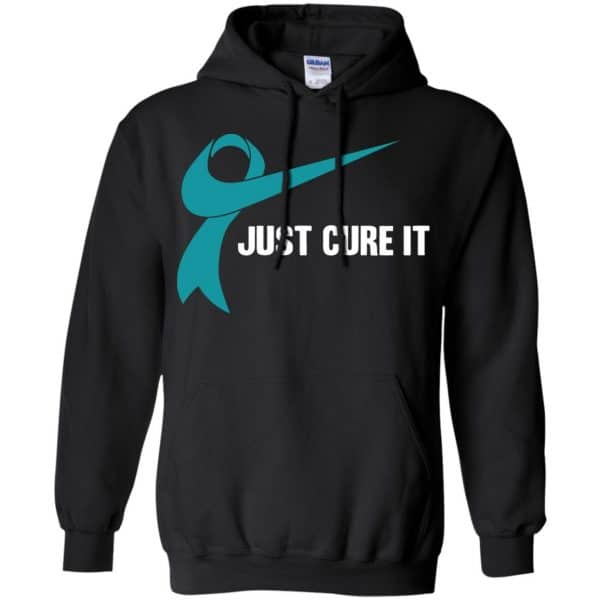 Just Cure It Teal Awareness Ribbon T-Shirts, Hoodie, Tank Apparel 7